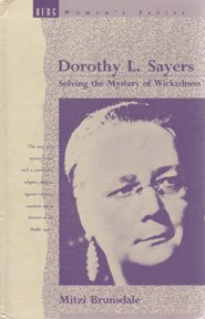 Dorothy L. Sayers: Solving the Mystery of Wickedness 9780854962495