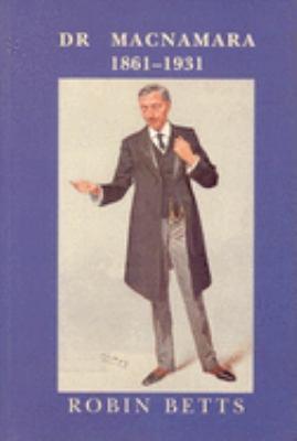 Dr MacNamara 1861-1931 9780853238638