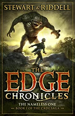 Edge Chronicles 11: The Nameless One: First Book of Cade