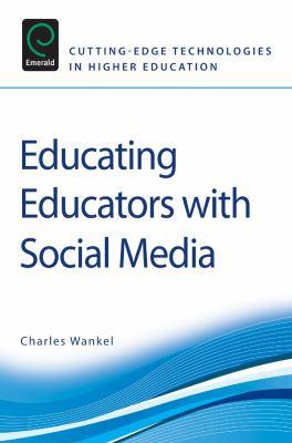 Educating Educators with Social Media 9780857246493