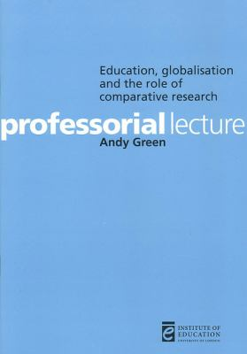 Education, Globalization and the Role of Comparative Research 9780854736683