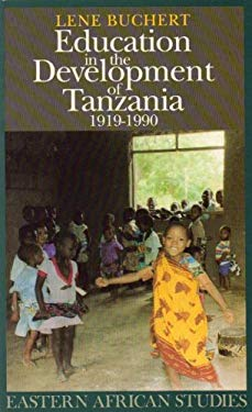 Education in the Development of Tanzania, 1919-90 9780852557044