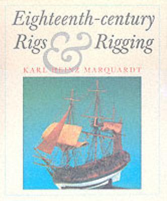 Eighteenth-Century Rigs & Rigging 9780851775869