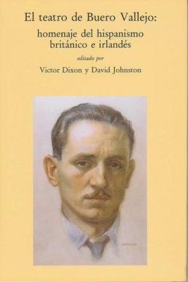 El Teatro de Buero Vallejo: Homenaje del Hispanismo Britanico E Irelandes 9780853231295