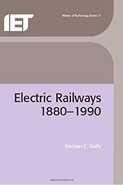 Electric Railways 1880-1990