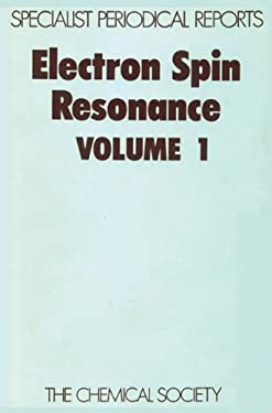 Electron Spin Resonance: Volume 1 9780851867519