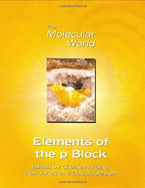 The Elements of the P-Block [With CDROM]