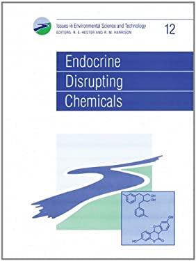 Endocrine Disrupting Chemicals 9780854042555