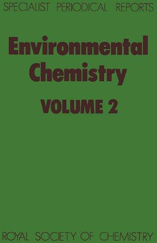 Environmental Chemistry: Volume 2