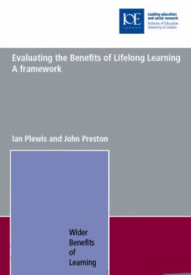 Evaluating the Benefits of Lifelong Learning: A Framework 9780854736560