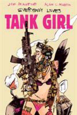 Everybody Loves Tank Girl 9780857687500