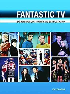 Fantastic TV: 50 Years of Cult Fantasy and Science Fiction 9780859654203