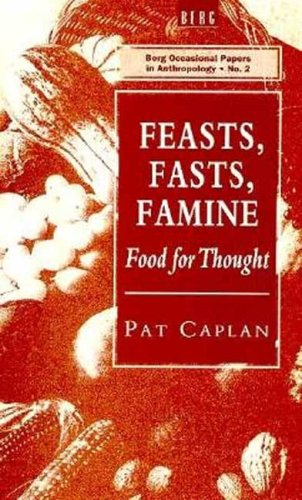 Feasts, Fasts, Famine: Food for Thought 9780854963843