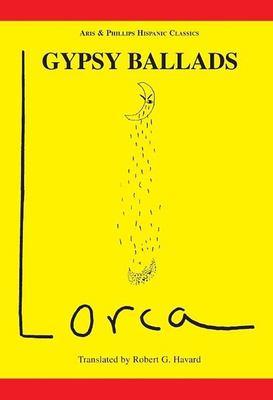 Federico Garcia Lorca: Gypsy Ballads 9780856684913