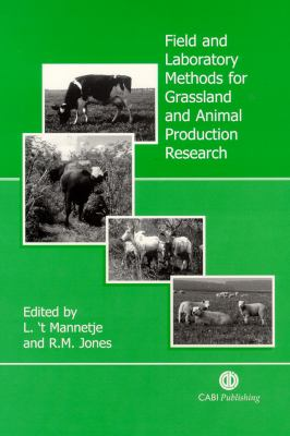 Field and Laboratory Methods for Grassland and Animal Production Research 9780851993515