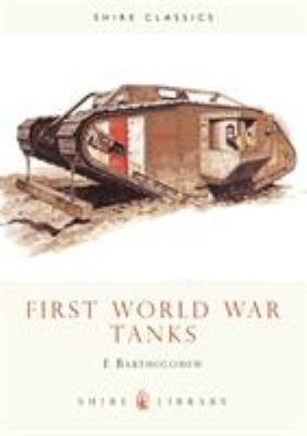 First World War Tanks