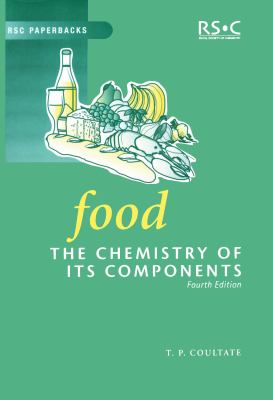 Food: The Chemistry of Its Components 9780854046157