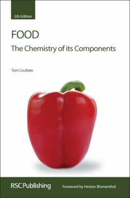 Food: The Chemistry of Its Components 9780854041114