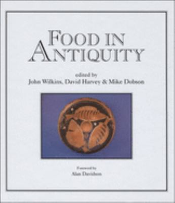Food in Antiquity Food in Antiquity Food in Antiquity 9780859894180