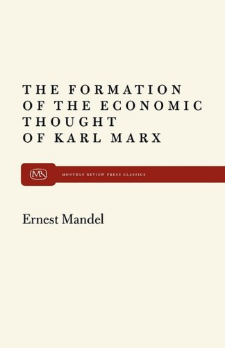 Formation of Econ Thought of Karl Marx 9780853451877