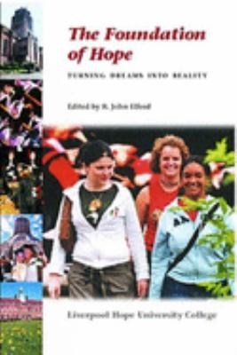 Foundation of Hope: Turning Dreams Into Reality 9780853235194