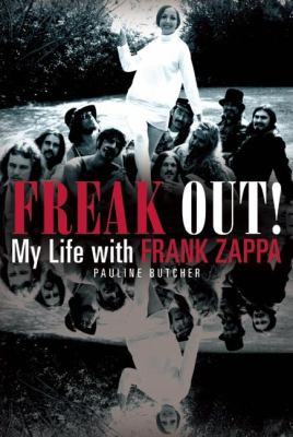 Freak Out!: My Life with Frank Zappa 9780859654791