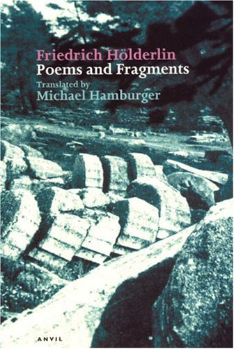 Friedrich Holderlin: Poems and Fragments 9780856463600