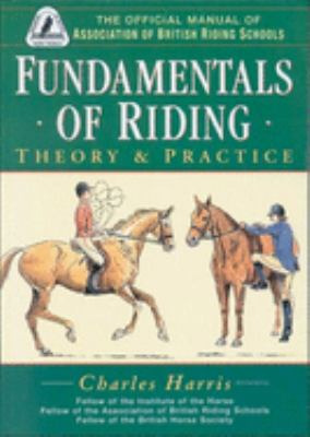 Fundamentals of Riding: Theory & Practice 9780851316512