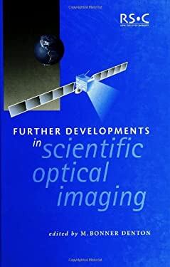 Further Developments in Scientific Optical Imaging 9780854047840