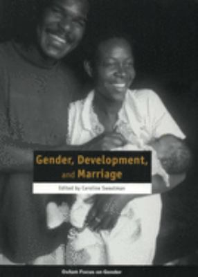 Gender, Development and Marriage 9780855985042