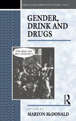 Gender, Drink and Drugs 9780854968671