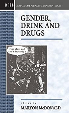 Gender, Drink and Drugs 9780854967193
