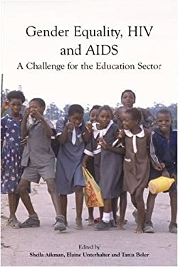 Gender Equality, HIV and AIDS: A Challenge for the Education Sector 9780855985868