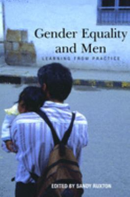 Gender Equality and Men: Learning from Practice 9780855985141