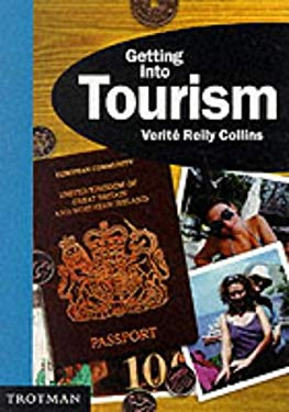 Getting into Tourism 9780856604591