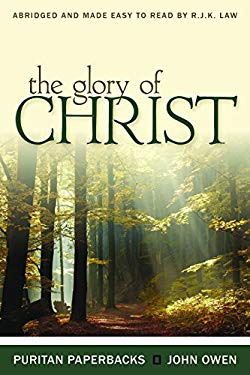 Glory of Christ: 9780851516615