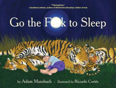 http://images.betterworldbooks.com/085/Go-the-Fuck-to-Sleep-Mansbach-Adam-9780857862655.jpg