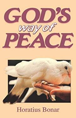 Gods Way of Peace - Bonar, Horatius