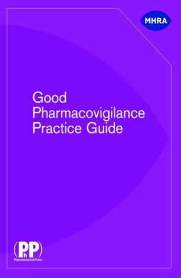 Good Pharmacovigilance Practice Guide 9780853698340