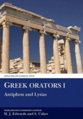 Greek Orators I: Antiphon & Lysias 9780856682476