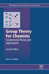 Group Theory for Chemists: Fundamental Theory and Applications 12445610