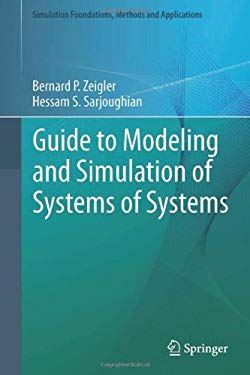 Guide to Modeling and Simulation of Systems of Systems 9780857298645