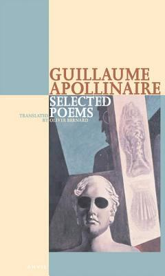 Guillaume Apollinaire Selected Poems 9780856463594