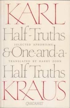 Half-Truths & One-&-A-Half Truths: Selected Aphorisms 9780856355806