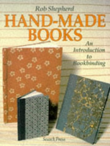 Hand-Made Books: An Introduction to Bookbinding 9780855327545