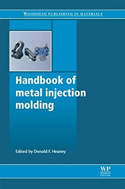 Handbook of Metal Injection Molding 9780857090669