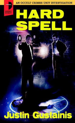 Hard Spell: An Occult Crimes Unit Investigation 9780857661159