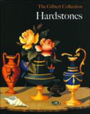 Hardstones: The Gilbert Collection 9780856675102