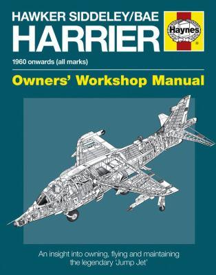 Hawker Siddeley/Bae Harrier Manual: 1960 Onwards (All Marks) 9780857330796