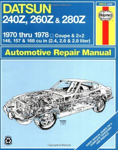Haynes Datsun 240Z, 260Z, and 280Z Manual, 1970-1978 9780856962066